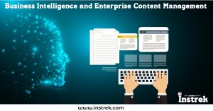 Business Intelligence and Enterprise Content management